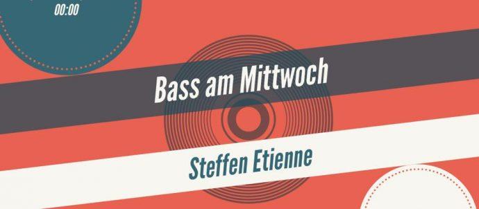 Bass am Mittwoch